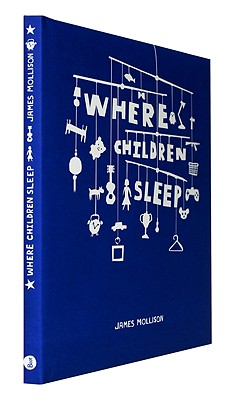 Where Children Sleep By Mollison, James (PHT)